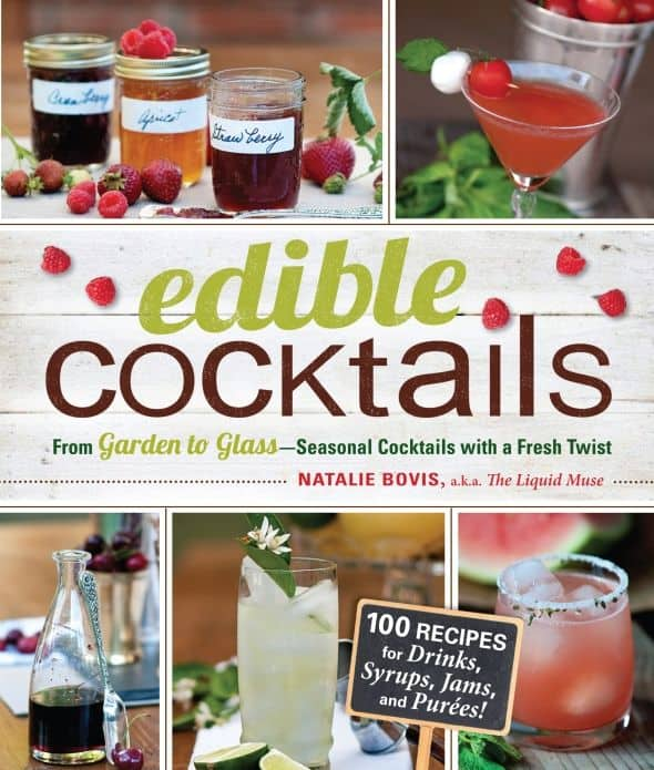 Edible Cocktails from Garden to Glass