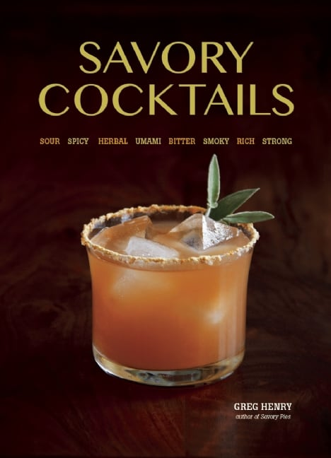 savory cocktails, cocktail book