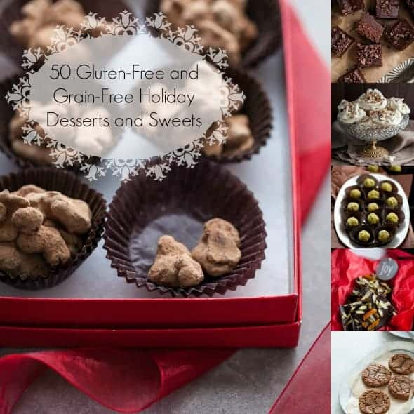 50 Gluten Free And Grain Free Holiday Dessert Recipes Gourmande In