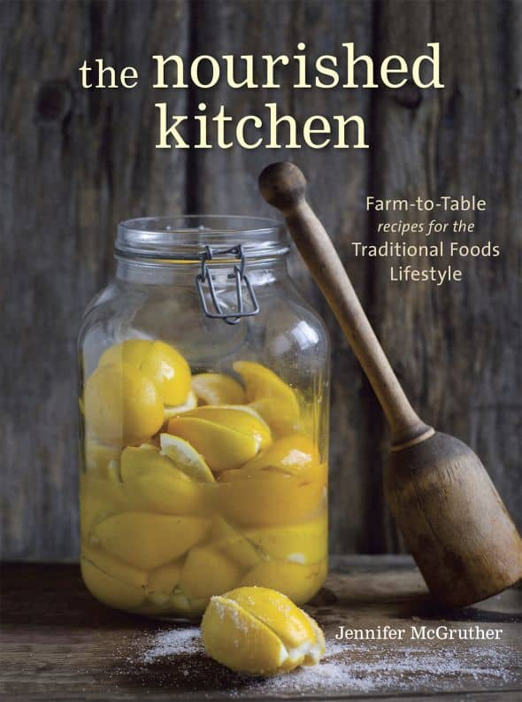 The Nourished Kitchen by Jennifer McGruther, the nourished kitchen review, the nourished kitchen cookbook, the nourished kitchen giveaway