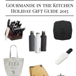 Holiday Gift Guide 2015 – 10 Gift Ideas for the Cook or Food and Drink Lover
