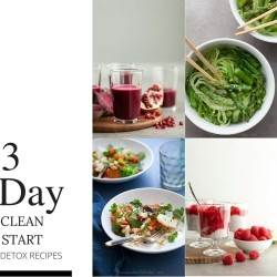 3 Day Clean Start Detox Recipes