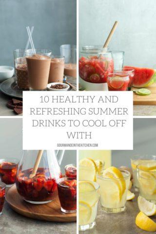 10 Healthy Summer Drinks