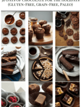 30 Days of Gluten-Free and Paleo Chocolate Desserts For the Holidays