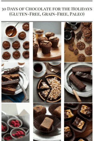 30 Days of Chocolate For the Holidays (Gluten-Free, Grain-Free, Paleo)