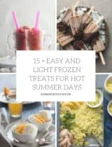 15+ Easy and Light Frozen Treats for Hot Summer Days
