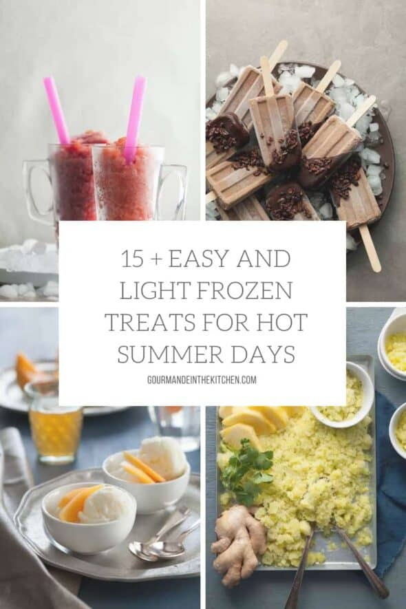 15 + Easy and Light Frozen Treats for Hot Summer Days