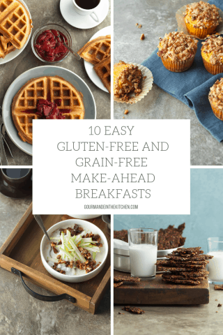 10 Easy Gluten-Free and Grain-Free Make-Ahead Breakfasts
